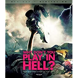 Why Don t You Play in Hell? Blu-ray + Digital Copy [Blu-ray]