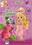 echange, troc Delphine Lacharron - Barbie lilipucia : Je lis, je complète