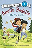 Amelia Bedelia Hits the Trail: I Can Read Level 1 (I Can Read Book 1)