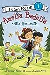 Amelia Bedelia Hits the Trail: I Can...