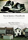 Social Justice Handbook: Small Steps for a Better World (Bridgeleader Books)