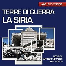 Terre di guerra: la Siria Audiobook by Vittorio Serge Narrated by Lorenzo Visi