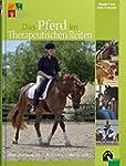 Das Pferd im Therapeutischen Reiten:...