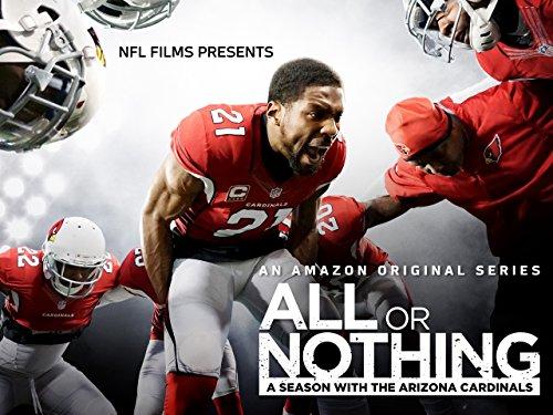 All Or Nothing [Todo o Nada]: A Season With The Arizona Cardinals