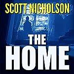 The Home | Scott Nicholson