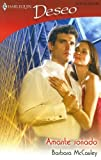 Amante Sonado: (The Lover Of Her Dreams) (Harlequin Deseo) (Spanish Edition) (0373356838) by McCauley, Barbara