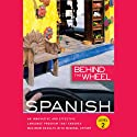 Behind the Wheel - Spanish 2 (       UNABRIDGED) by Behind the Wheel, Mark Frobose