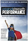 Original Strength Performance: Becoming The Superhero You Were Meant To Be (Original Stength)