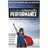 "Original Strength Performance: Becoming The Superhero You Were Meant To Be (Original Stength Book 2) (Kindle Edition) newly tagged ""sports"""