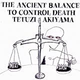 Ancient Balance to Control Death