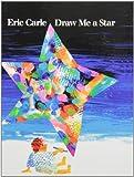 Eric Carle Draw Me a Star
