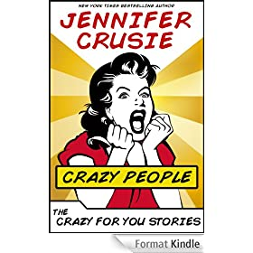 Crazy People: The Crazy for You Stories (English Edition)