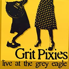 Live At the Grey Eagle