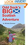 Odd Sock's BIG Scottish Adventure: (A...