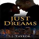 Just Dreams: The Brooks Sisters Dreams Series, Book 1 | L. J. Taylor
