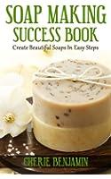 Soap Making Success Book (English Edition)