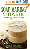 Soap Making Success Book