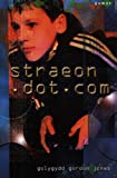 Straeon Dot Com (Welsh Edition)