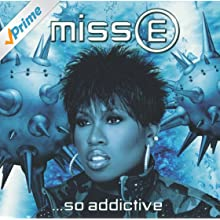 Miss E....So Addictive [Clean]