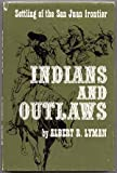 img - for Indians and Outlaws book / textbook / text book