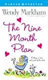 The Nine Month Plan (0446611751) by Markham, Wendy