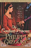 The Constant Princess (0743272498) by Gregory, Philippa