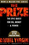The Prize: The Epic Quest for Oil, Money and Power (0671799320) by Daniel Yergin