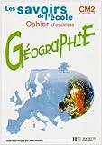 echange, troc Maryse Clary, Daniel Agostini - Géographie CM2 cycle 3. Cahier d'activités