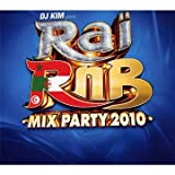 Raï Rnb Mix Party 2010