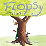 Flopsy And The Hunter (Volume 2)