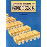 Electronic Projects for Guitarby R. A. Penfold