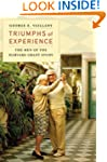 Triumphs of Experience: The Men of th...