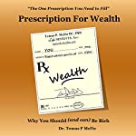 Prescription for Wealth | Tomas McFie