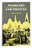 Peddlers and Princes: Social Development and Economic Change in Two Indonesian Towns (0226285138) by Geertz, Clifford