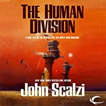 The Human Division Audiobook by John Scalzi Narrated by William Dufris