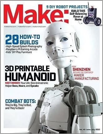 Make: Volume 45: Robot Workshop (Make: Technology on Your Time)