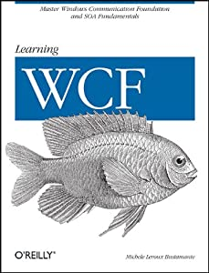"Cover of ""Learning WCF: A Hands-on Guide&..."