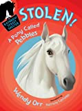 STOLEN! A Pony Called Pebbles (Rainbow Street #5) (Rainbow Street Shelter (Quality))