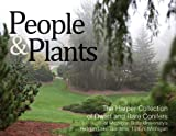 People & Plants: The Harper Collection of Dwarf and Rare Conifers