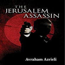 The Jerusalem Assassin (       UNABRIDGED) by Avraham Azrieli Narrated by Steven Cooper