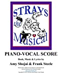img - for Strays, the Musical: Piano-Vocal Score (Volume 2) book / textbook / text book