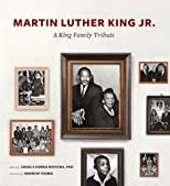 King of heart : a King family tribute in honor of Martin Luther King Jr.