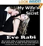 My Wife's Li'l Secret: An errant wife...