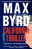 California Thriller (Mike Haller Mystery) (1618580264) by Byrd, Max