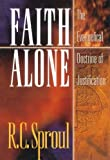 img - for Faith Alone: The Evangelical Doctrine of Justification book / textbook / text book