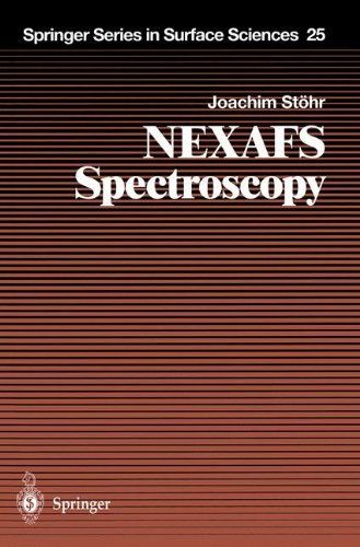 Nexafs Spectroscopy (Springer Series In Surface Sciences)