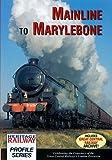 Mainline To Marylebone: Great Central Railway - DVD