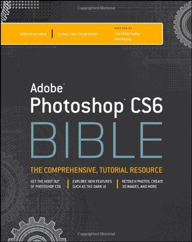 Adobe Photoshop CS6 Bible (Wiley Desktop Editions)