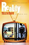 img - for Reality Television (Praeger Television Collection) book / textbook / text book