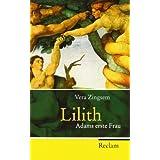 "Lilith: Adams erste Frauvon ""Vera Zingsem"""